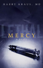 Lethal Mercy by Harry Kraus